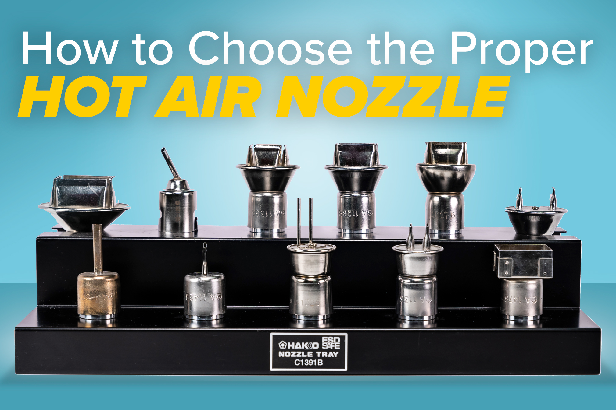 How to Choose the Proper Hot Air Nozzle
