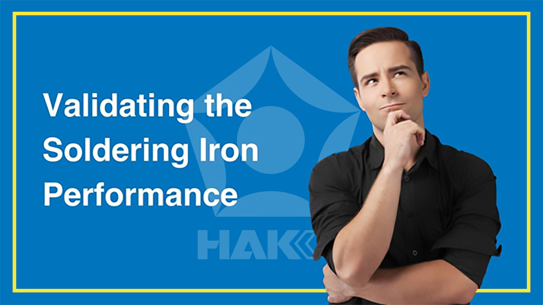 How to Validate the Performance of a Hakko Soldering Station