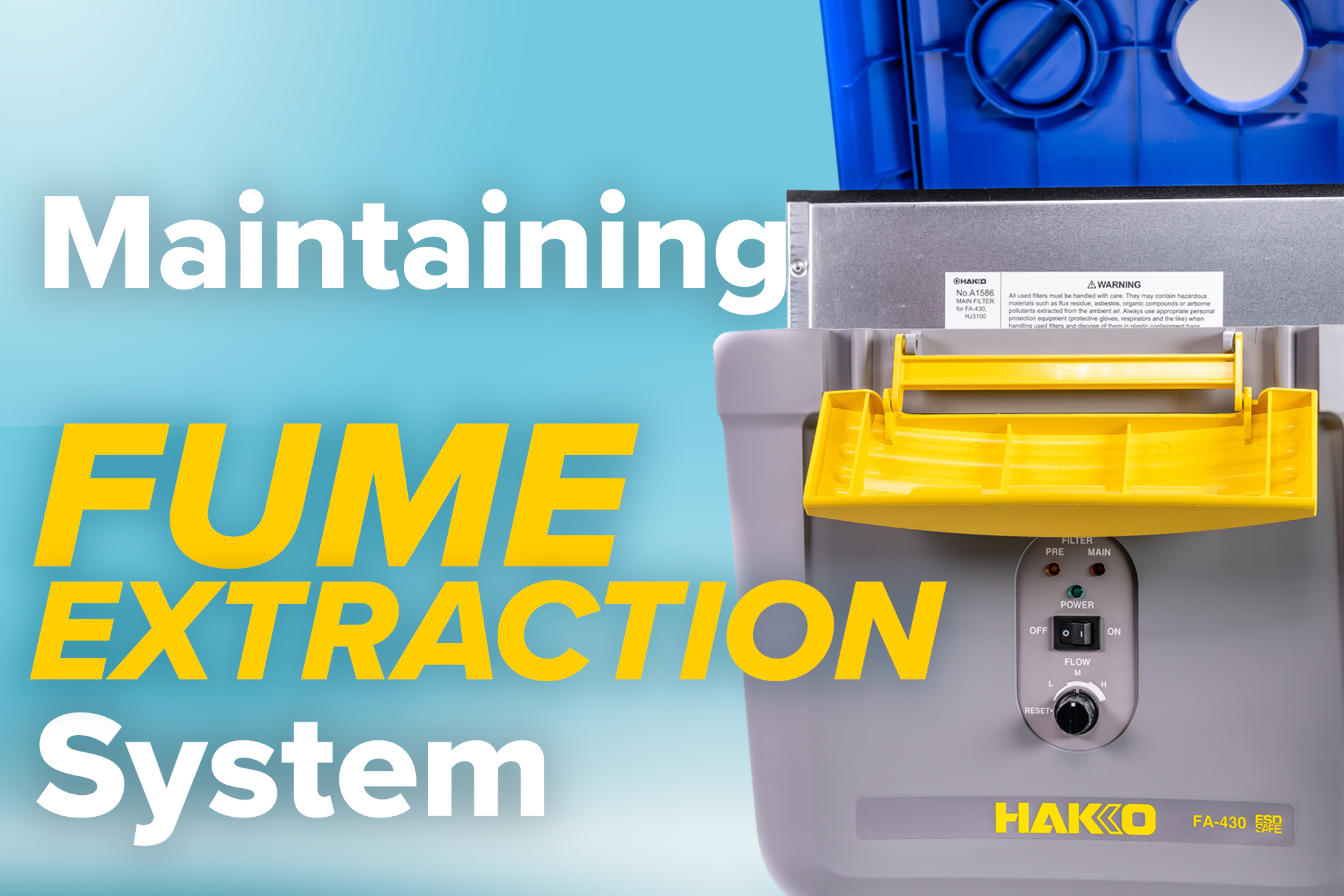 Maintaining your Fume Extraction System