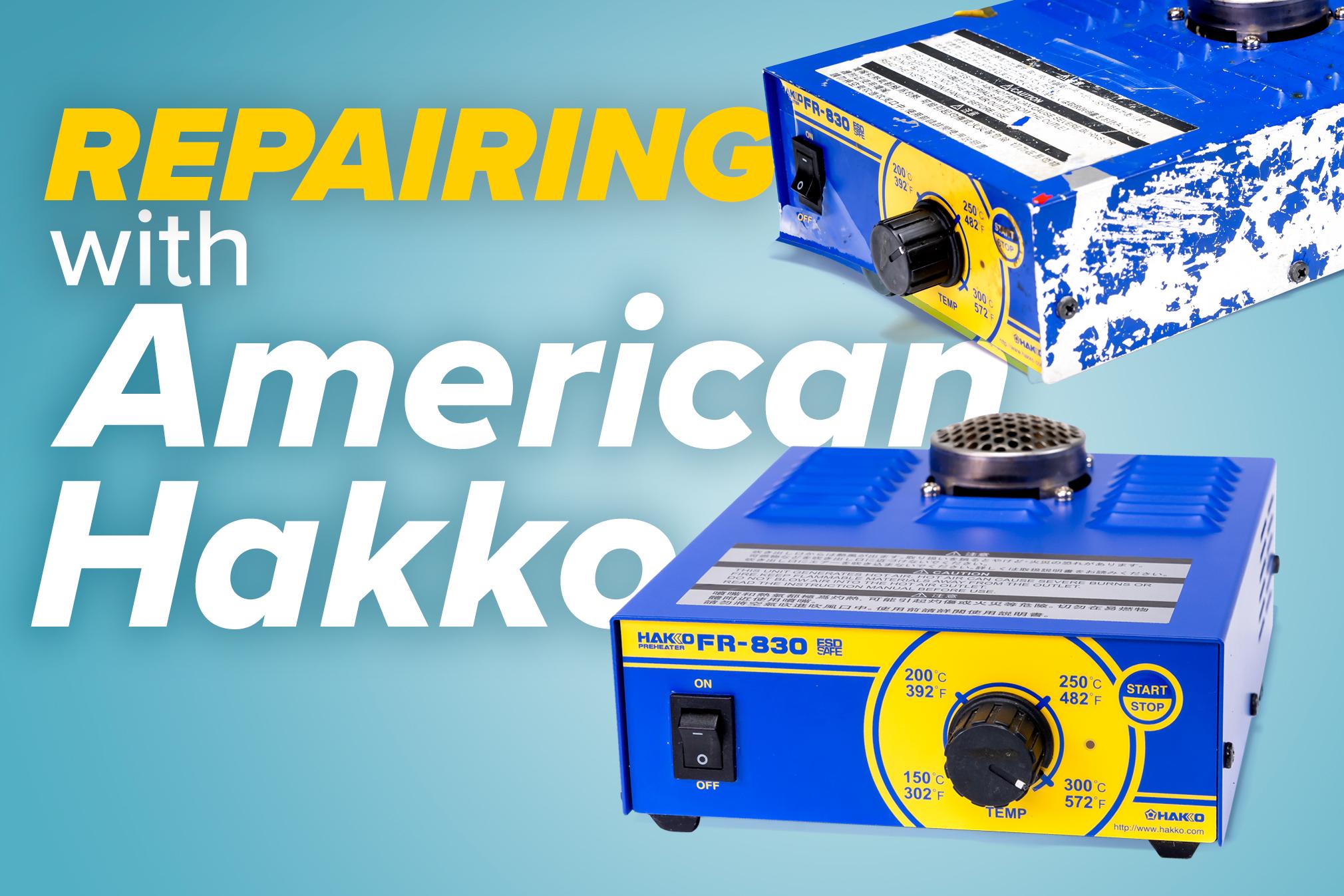 Repairing with American Hakko
