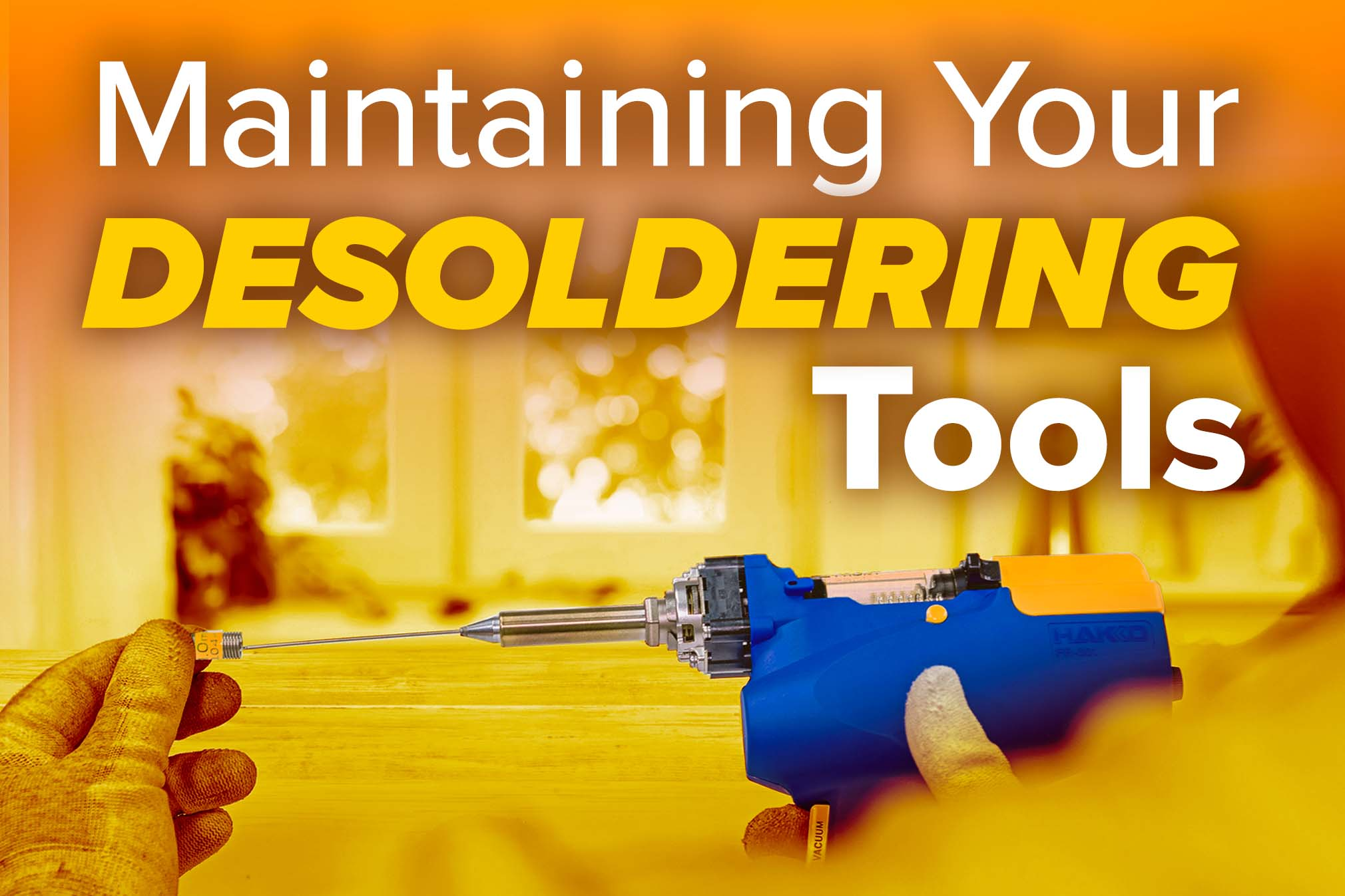 Maintaining_your_desoldering_tools