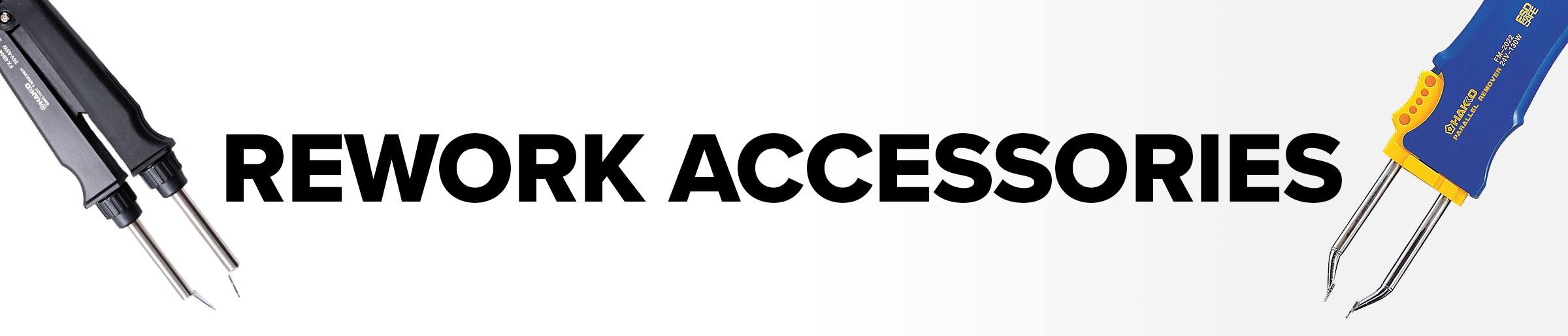 Rework Accessories