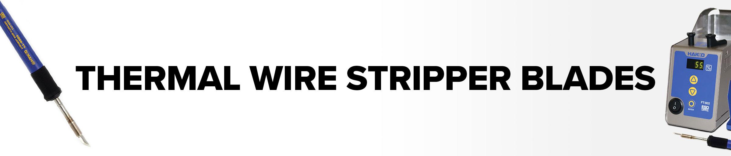 Thermal Wire Stripper Blades